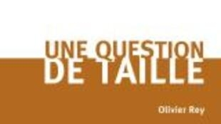 Une question de taille.