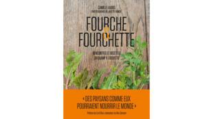 Книга Fourche et Fourchette («Вилы и вилки») французской журналистки Камий Лабро