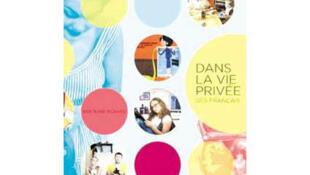 Couverture de «Dans la vie privée des Français», de Bertrand Richard.