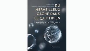 Couverture du livre «Du merveilleux caché dans le quotidien, la physique de l'élégance».
