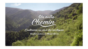 """""""Un autre chemin"""", une série documentaire de Muriel Barra, sur Ushuaia TV."""