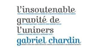 Couverture du livre «L'insoutenable gravité de l'univers» de Gabriel Chardin.