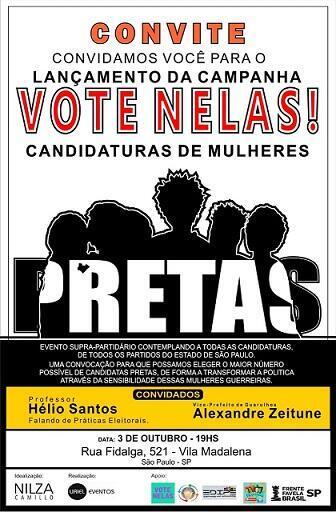 Evento supra-partidário, realizado nesta quarta-feira (3) em São Paulo, tem o objetivo de incentivar o voto em mulheres negras.