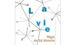 La couverture du livre de Régis de Sa Moreira, «La vie» au Diable Vauvert.