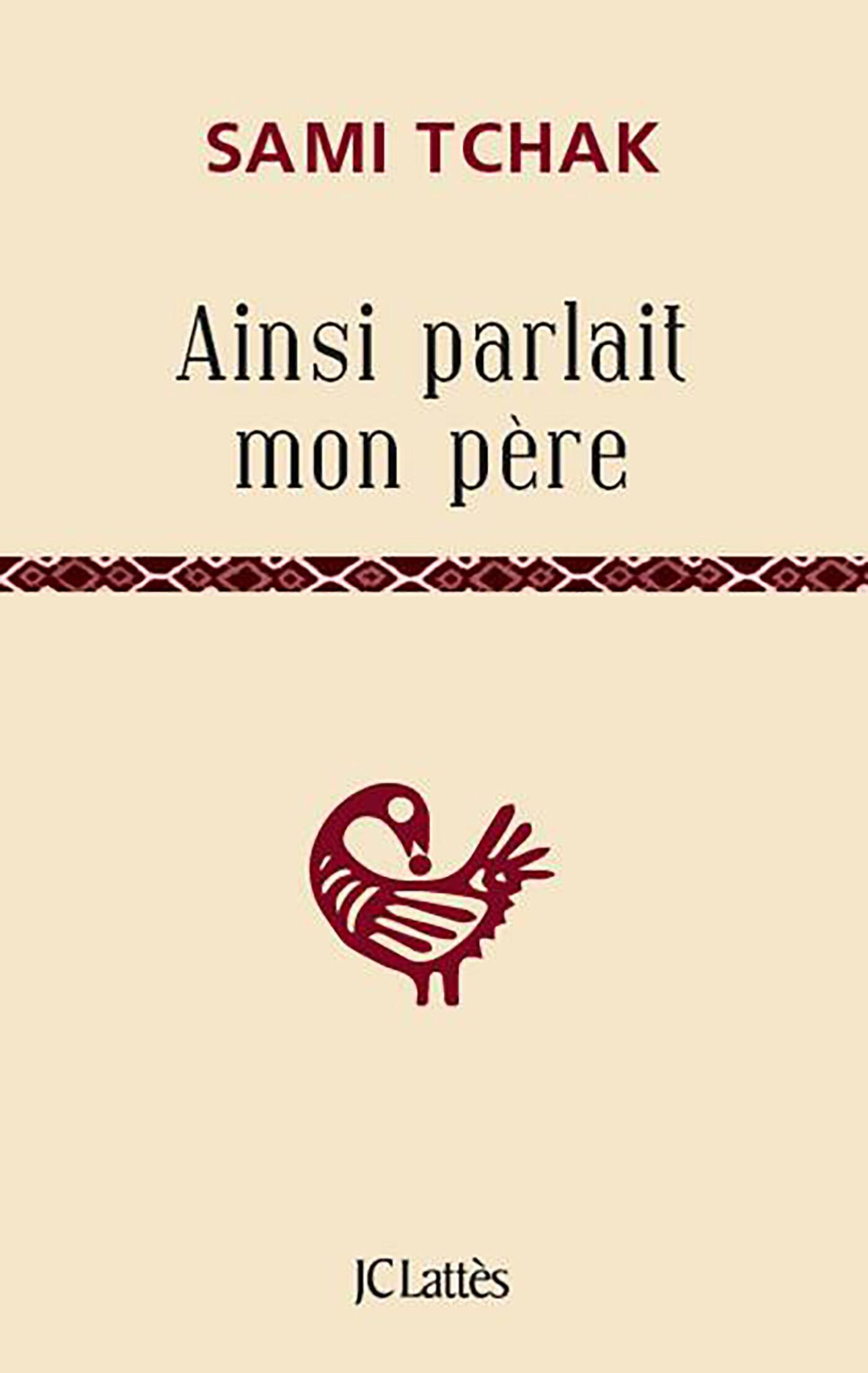 Le dernier ouvrage de Sami Tchak « Ainsi parlait mon père » de Sami Tchak est un roman nietzschéen.