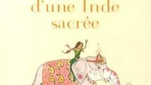 «Contes aux parfums d'une Inde sacrée», par Laurent Adicéam-Dixit.