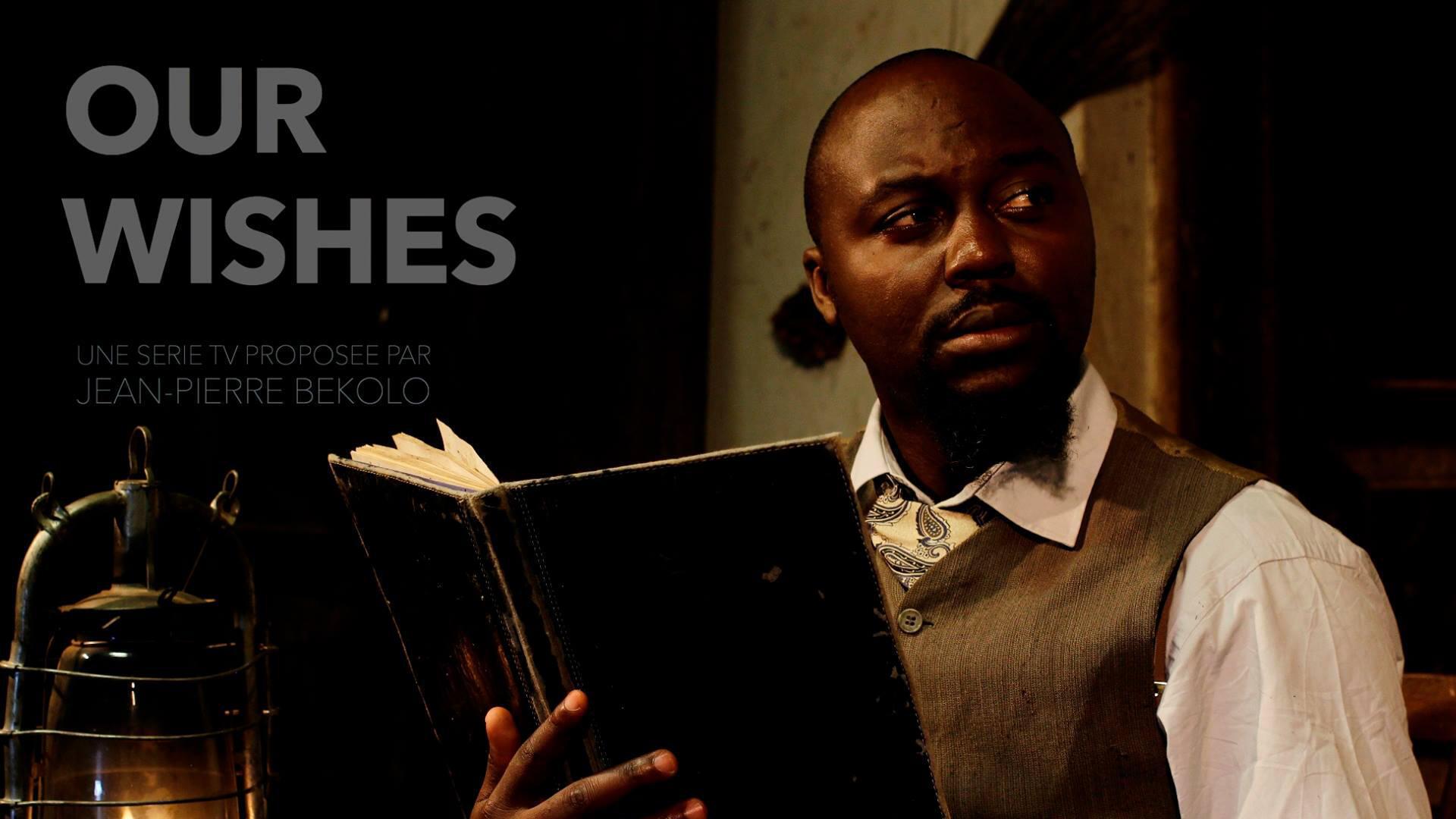 Our wishes - Jean-Pierre Bekolo - TV5 Monde