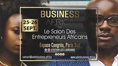 Business Africa - Salon des Entrepreneurs Africains (25 et 26 septembre)