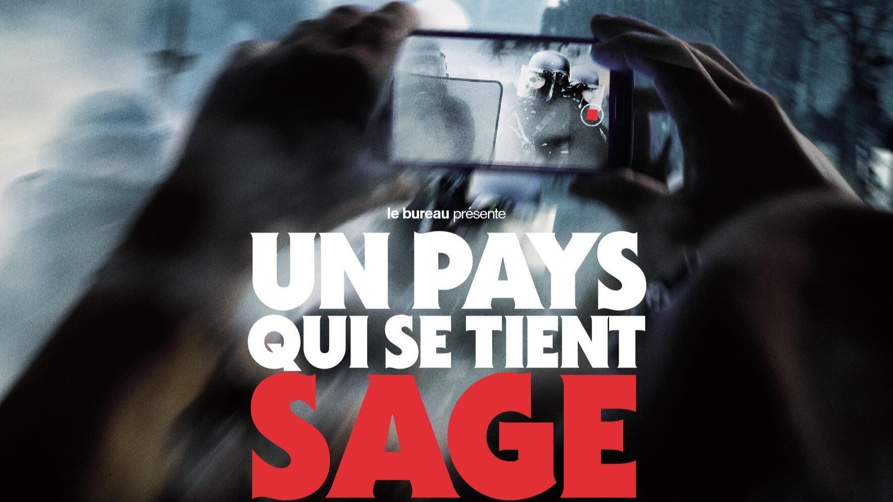 """""""Un pays qui se tient sage"""", le nouveau film de David Dufresne."""
