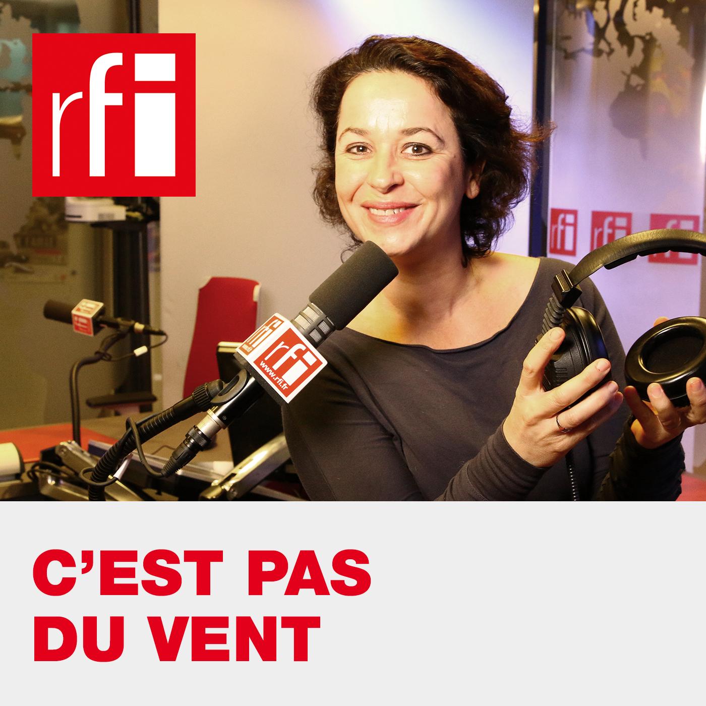 C'est pas du vent:RFI