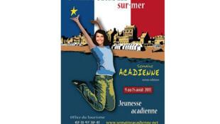 Affiche du festival «La Semaine acadienne».