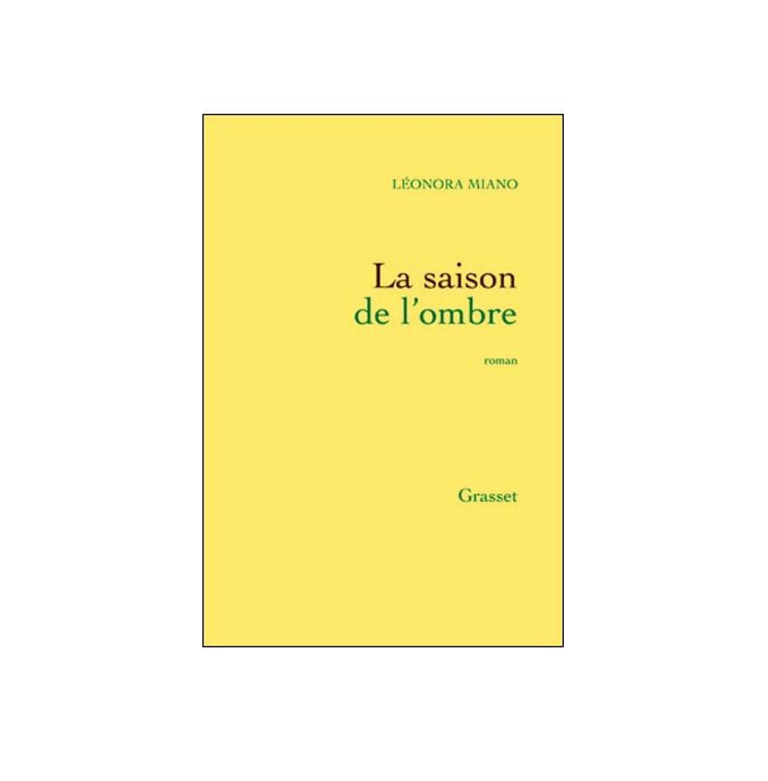 « La saison de l'ombre » est le septième roman de la Camerounaise Léonara Miano.