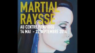 L'affiche de l'exposition Martial Raysse, au centre Pompidou à Paris.