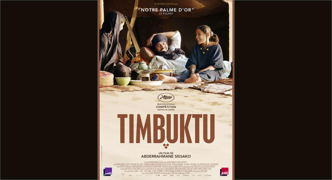 L'affiche du film <i>Timbuktu, </i>du cinéaste mauritanien Abderrahmane Sissako.