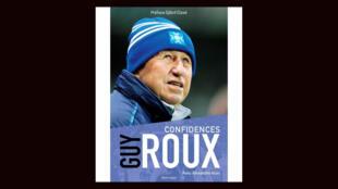 Football - Guy Roux - entraîneur Auxerre - livre - Confidences