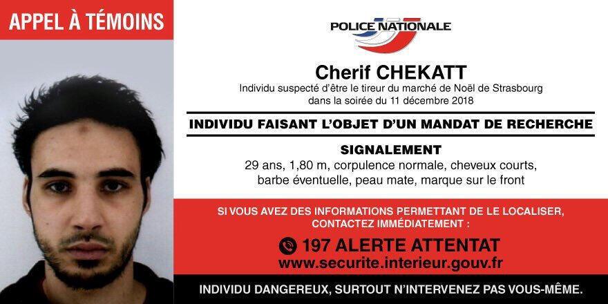 Thông báo truy lùng Cherif Chekatt, thủ phạm vụ khủng bố tại khu chợ Noel ở Strasbourg trên tài khoản Twitter của cảnh sát Pháp.