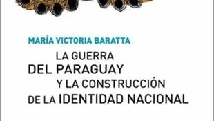 """Detalle de la portada """"La Guerra del Paraguay y la constitución de la identidad nacional"""" (Editorial SB)."""