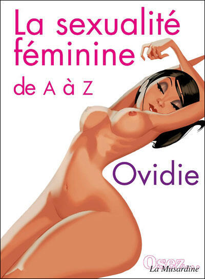 An A-Z of female sexuality by Ovidie