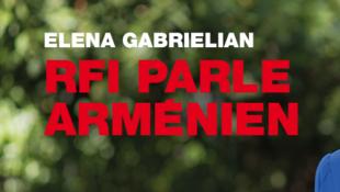 Elena Gabrielian, présentatrice de la nouvelle émission «RFI parle arménien».