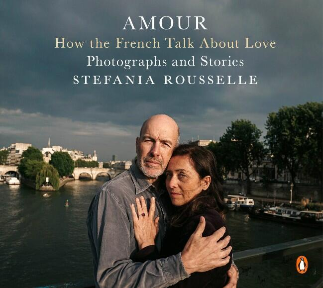 Amour, how the French talk about love by Stefania Rousselle
