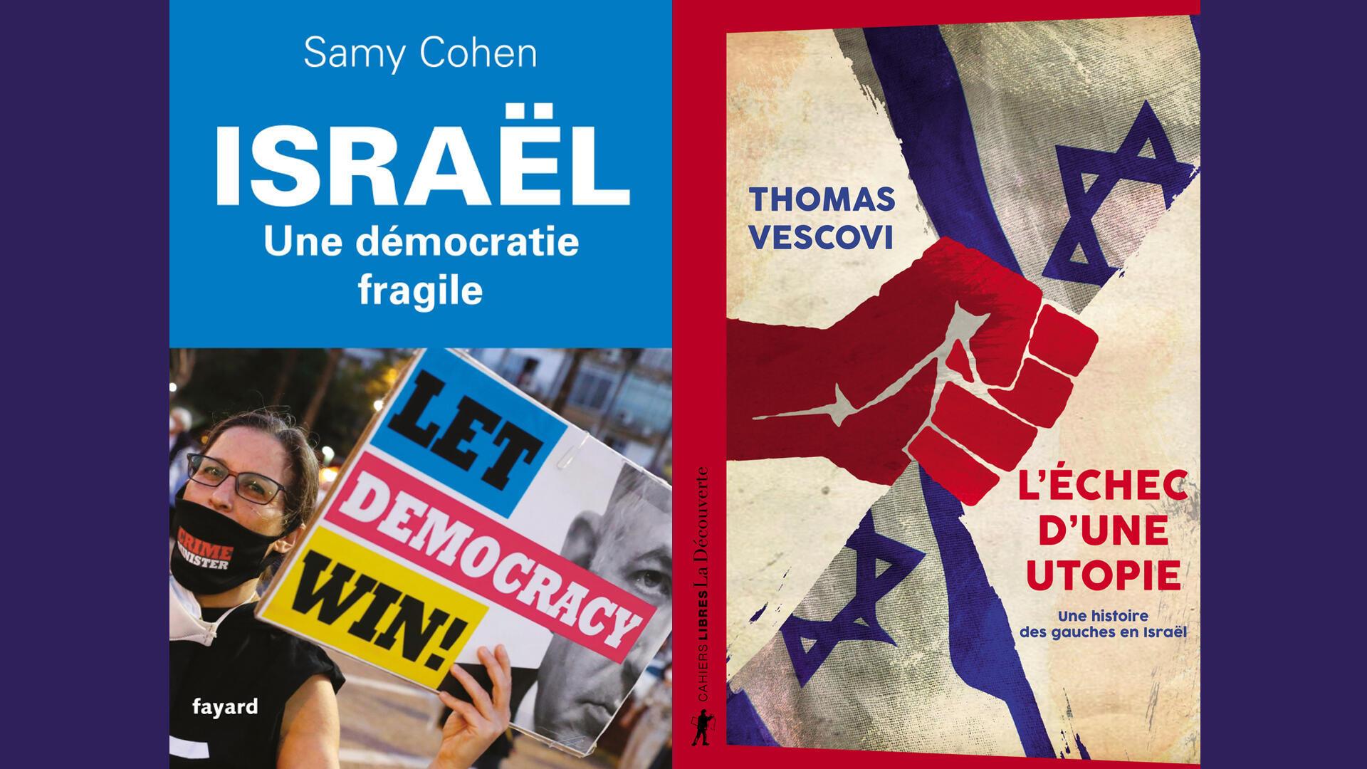 Montage couvertures - Israël une démocratie fragile - Samy Cohen - L'échec d'une utopie - Thomas Vescovi