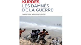 La couverture de l'ouvrage «Kurdes, les damnés de la guerre» de Olivier Piot