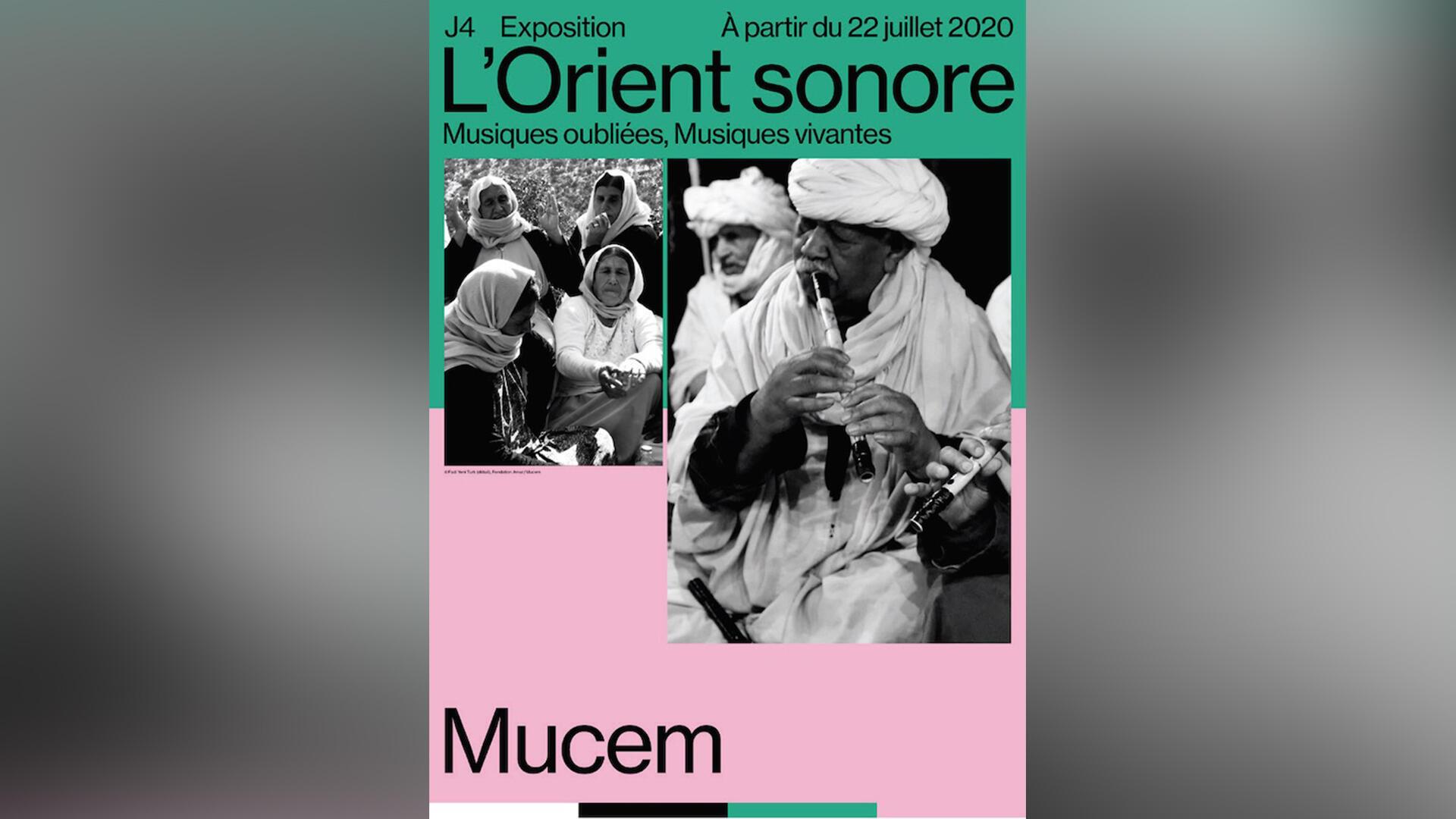 «L'Orient sonore, musiques oubliées, musiques vivante», au Mucem à Marseille jusqu'au 4 janvier.