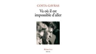 Les mémoires de Costa-Gavras, «Va où il est impossible d'aller».