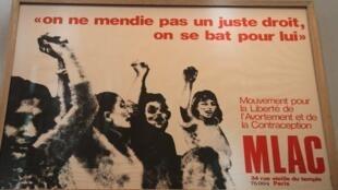 """MLAC """"On ne mendie pas un juste droit, on se bat pour lui"""" Mouvement pour la liberté de l'avortement et de la contraception - Féminisme lutte années 70  """"Au bazar du genre"""", expo MUCEM, Marseille"""