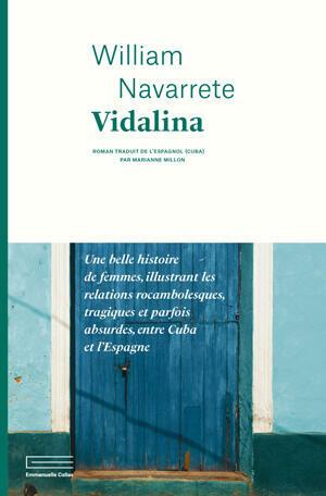 """""""Vidalina"""" fue publicada en Francia en febrero de 2019."""