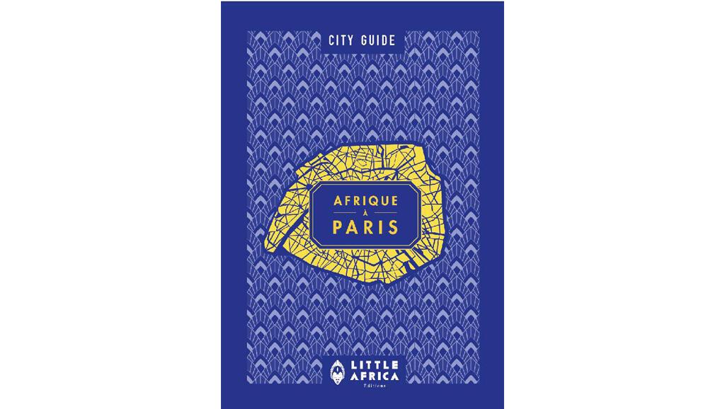 Couverture du City Guide de l'Afrique à Paris, deuxième édition.