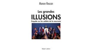 Couverture du livre «Les Grandes Illusions» de Manon Rescan.