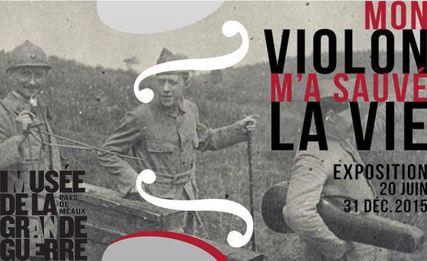 """""""Mi violín me salvó la vida"""" puede versa hasta el 31 de diciembre en el Museo de la Gran Guerra de Meaux."""