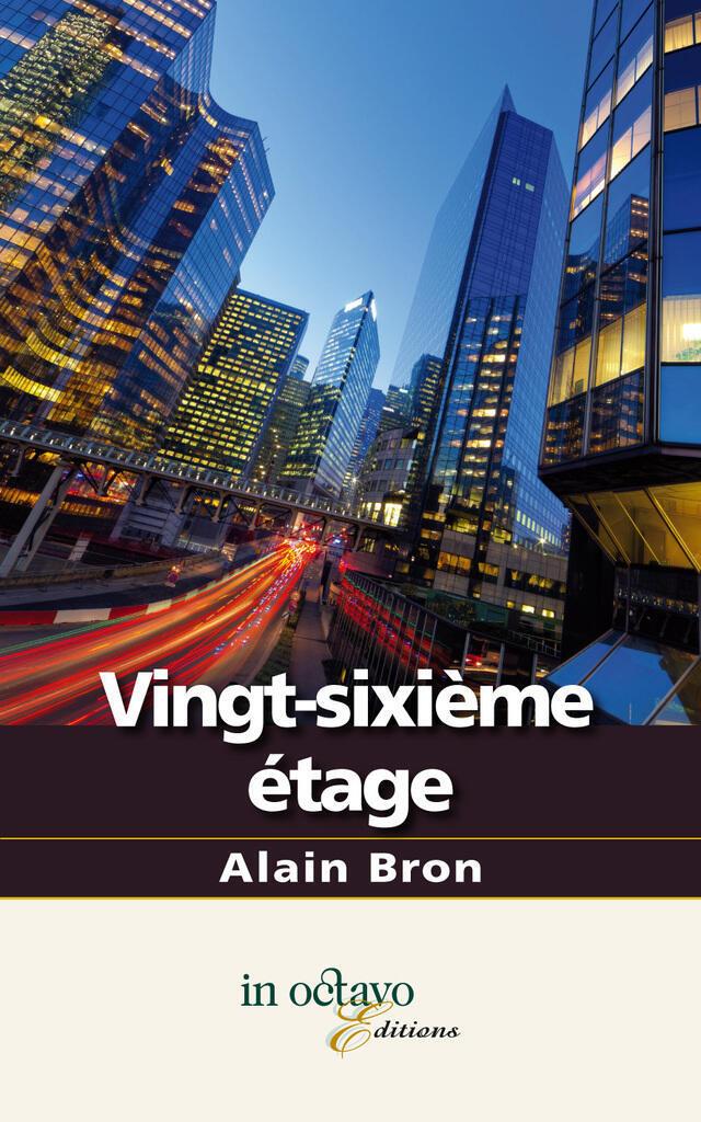 «Vingt-sixième étage» par Alain Bron