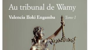 Au Tribunal de Wamy