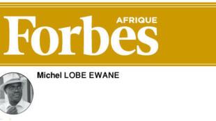 Michel Lobe Ewane, journaliste camerounais est le rédacteur en chef de Forbes Afrique.
