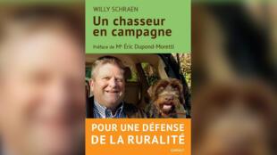«Chasseur en campagne», par Willy Schraen.