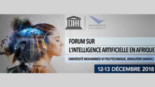 Le premier forum sur l'intelligence artificielle en Afrique s'est tenu au Maroc, les 12 et 13 décembre 2018.