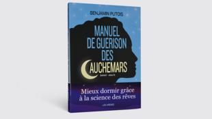 """Capa do livro """"Manual de Cura dos Pesadelos"""", do neurocientista francês Benjamin Putois"""