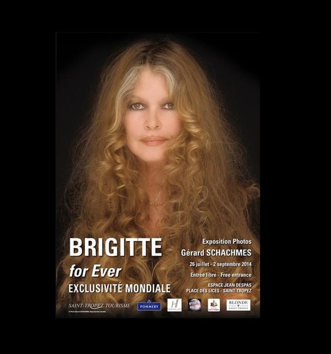 """Imagem do cartaz da exposição """"Brigitte for ever"""", em cartaz até o dia 2 de setembro em Saint-Tropez."""