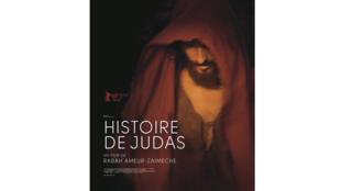 «Histoire de Judas» du réalisateur Rabah Ameur-Zaimeche.