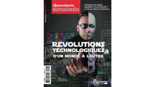 Questions internationales, mai-août 2018 «Révolutions technologiques, d'un monde à l'autre».