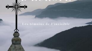 «Monastères d'Europe: les témoins de l'invisible».