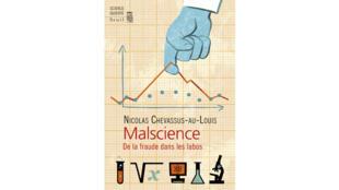 «Malscience» de Nicolas Chevassus-au-louis.