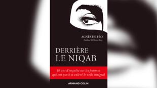 «Derrière le niqab», par Agnès De Féo.