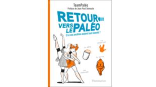 Couverture du livre «Retour vers le paléo - Et si nos ancêtres avaient tout inventé?».