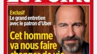 """Dara Khosrowshahi foi apresentado na capa da revista Le Point como """"o homem que vai nos fazer mudar de vida"""""""