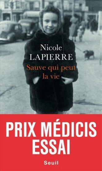 Couverture du livre de Nicole Lapierre «Sauve qui peut la vie».