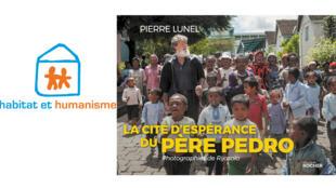 Logo Habitat et Humanisme - Couverture «La cité d'espérance du père Pedro».