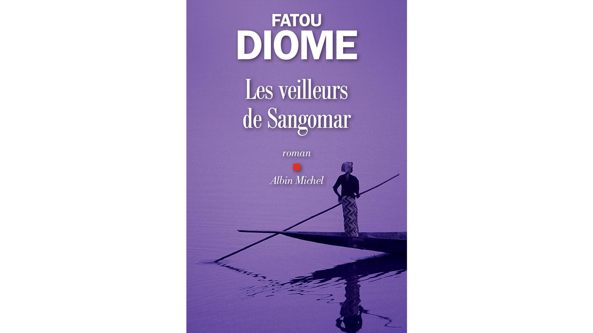 «Les veilleurs de Sangomar», de Fatou Diome.